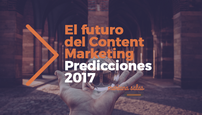http://marianasalas.com/wp-content/uploads/2016/12/futuro-content-marketing.png