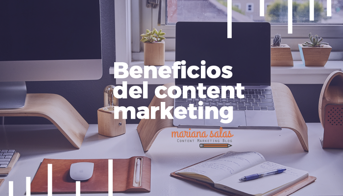 https://marianasalas.com/wp-content/uploads/2017/05/Beneficios-de-content-marketing.png